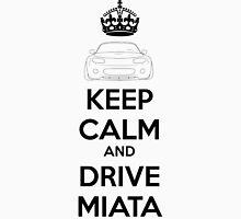 Keep Calm And Drive Miata NC Unisex T-Shirt