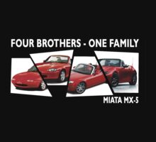 Four Brothers - One Family by MiataApparel