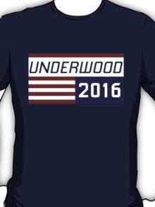 Underwood for president 2016.- 2 T-Shirt
