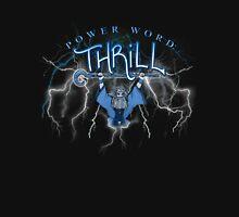Power Word: THRILL Unisex T-Shirt