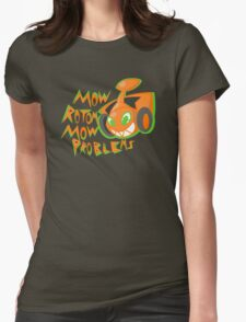 Mow Rotom Mow Problems Womens Fitted T-Shirt