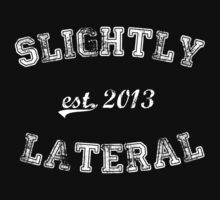 Est. 2013 #2 by Slightly Lateral