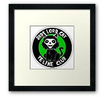 DARK LORD CAT FELINE CLUB Framed Print