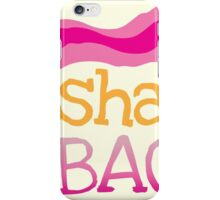 I'm shakin my BACON funny dance design iPhone Case/Skin