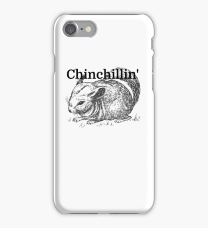Chinchillin' iPhone Case/Skin