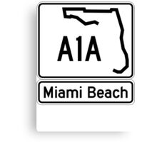 A1A - Miami Beach  Canvas Print