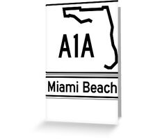 A1A - Miami Beach  Greeting Card