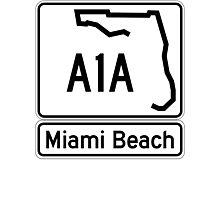 A1A - Miami Beach  Photographic Print