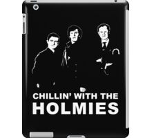 Chillin' With The Holmies iPad Case/Skin