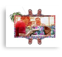 The Nedry Collection - Don't Get Cheap on Me Canvas Print