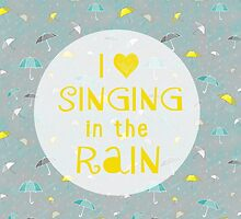 Singin' In The Rain by joyfulroots