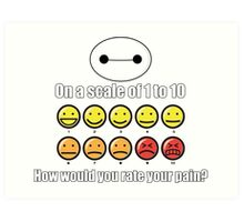 Toon Quote : Big Hero 6 - On a scale of 1 to 10, how would you rate your pain? Art Print