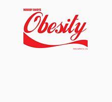Nobody Enjoys Obesity Unisex T-Shirt