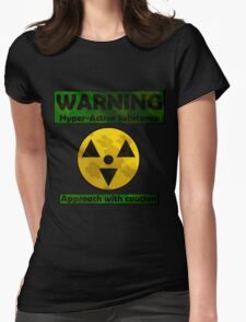 WARNING Hyper-active substance Womens Fitted T-Shirt