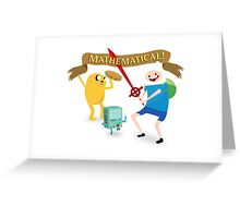 Mathematical Adventure Time! Greeting Card