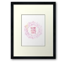 Good Vibes Only  print Framed Print