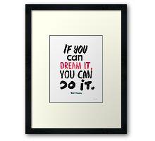 Walt Disney quote print Framed Print