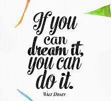 Walt Disney quote print  by Pranatheory