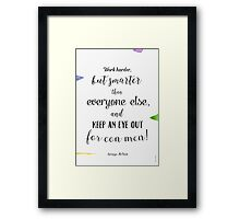Great qoute Framed Print