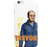 Trevor Philips - It's Trevor Time! iPhone Case/Skin
