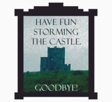 Have Fun Storming the Castle Kids Tee
