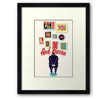 All You Need Is Love And Bacon Framed Print