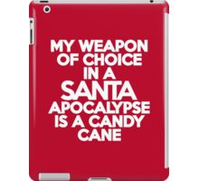 My weapon of choice in a Santa Apocalypse is a candy cane iPad Case/Skin