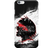 GHOUL IS COMING iPhone Case/Skin