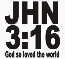 JHN 3:16  God so loved the world. Kids Clothes