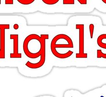 Knock off Nigel Sticker