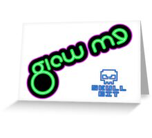 Glow Me (Official Skullbit Merchandise) Greeting Card