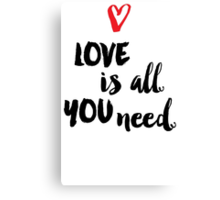 Love is all you need script Canvas Print