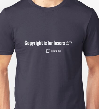 Copyright is for Losers - White T-Shirt