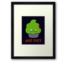 Mad Tasty Framed Print