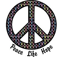 Peace, Life, Hope. Cancer Ribbons Photographic Print