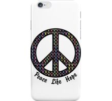 Peace, Life, Hope. Cancer Ribbons iPhone Case/Skin