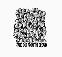 STAND OUT FROM THE CROWD #1 Unisex T-Shirt