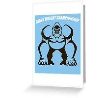 Heavy Weight Championship Greeting Card
