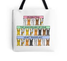 Celebarting the anniversary of your heart transplant. Tote Bag