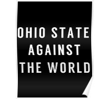 OHIO STATE Against the World Poster