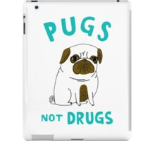 Pugs Not Drugs! iPad Case/Skin