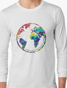Go With All Your Heart - World Long Sleeve T-Shirt