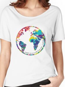 Go With All Your Heart - World Women's Relaxed Fit T-Shirt