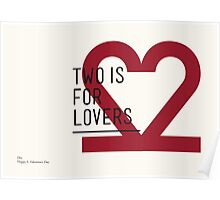 2 IS FOR LOVERS - TYPOGRAPHY EDITION - DIN Poster