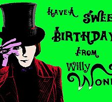 Willy Wonka Birthday Card by Laura Perkins