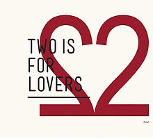2 IS FOR LOVERS - TYPOGRAPHY EDITION - ARIAL #2 by Gaia Scaduto Cillari