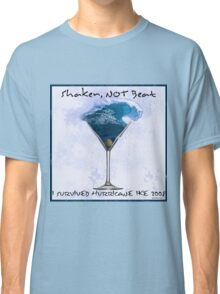 Shaken Not Beat- I Survived Hurricane Ike Classic T-Shirt