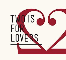 2 IS FOR LOVERS - TYPOGRAPHY EDITION - BODONI #2 by Gaia Scaduto Cillari
