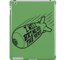 I WILL BRING YOU THE PEACE iPad Case/Skin