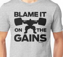 Blame It On the Gains Unisex T-Shirt